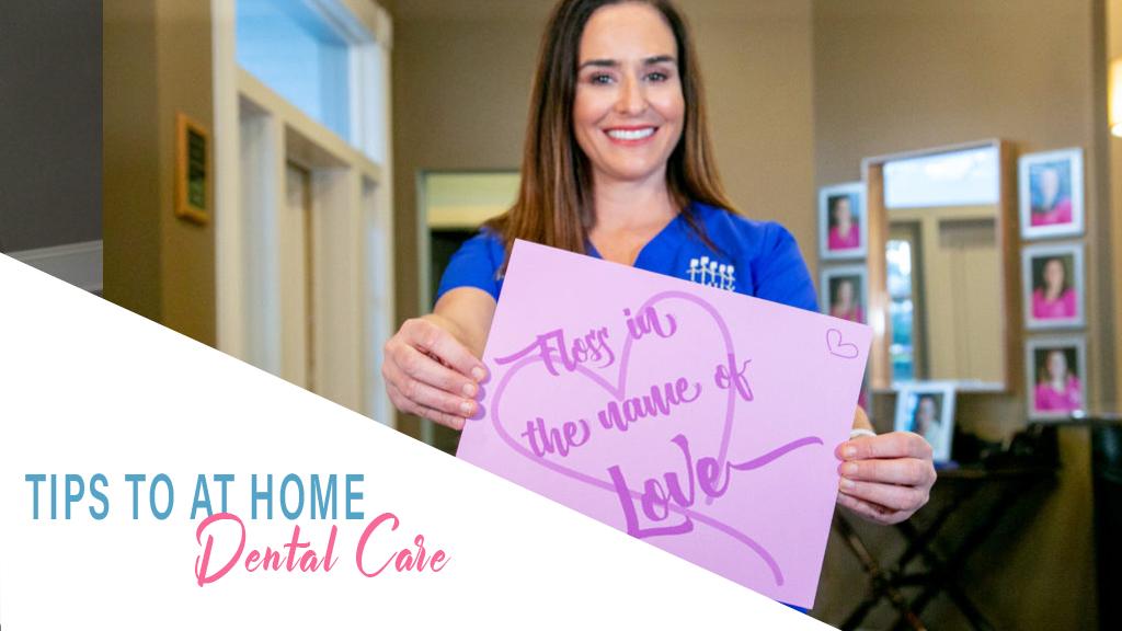 Tips For Home Dental Care