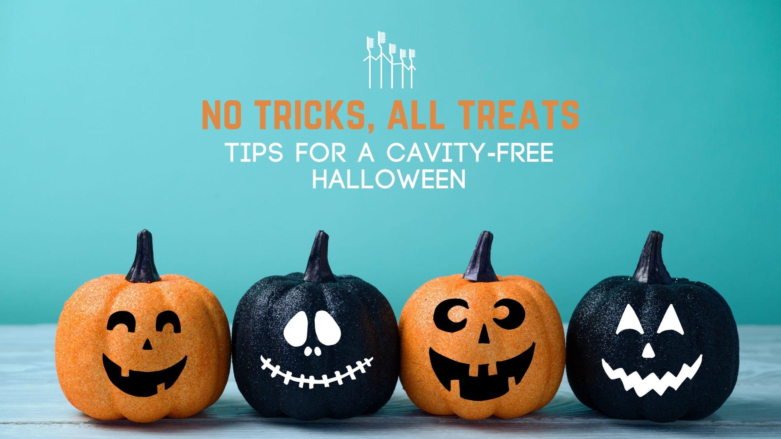 No Tricks, All Treats: Tips For A Cavity-Free Halloween